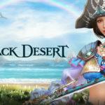 Black Desert Online recibe nuevo contenido y el Despertar de la Corsaria