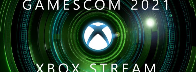 Todas las novedades del gamescom 2021 Xbox Stream