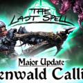 The Last Spell recibe hoy su nueva actualización, Glenwald Calling